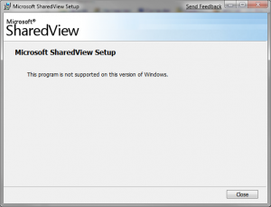 SharedView installer saying no :(